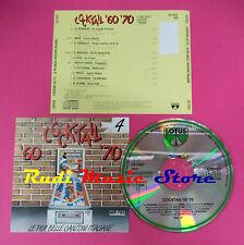 CD COCKTAIL 60 70 VOL 4 Compilation MORANDI CELENTANO MINA no mc dvd vhs(C35)
