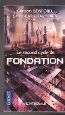 LE SECOND CYCLE DE FONDATION Benford Bear Brin Science Fiction SF INTEGRALE