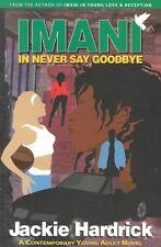 Imani in Never Say Goodbye