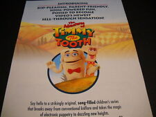 TIMMY THE TOOTH kid-pleasing parent-friendly PROMO POSTER AD mint condition