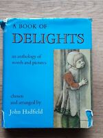 A book of delights: An anthology of words & pictures -John HADFIELD 1977book