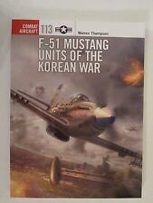 Osprey Book: F-51 Mustang Units of the Korean War - Combat Aircraft 113