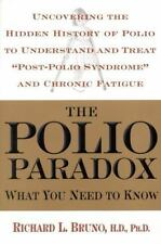 The Polio Paradox : What You Need to Know by Richard L. Bruno (2002, Hardcover)