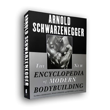 The New Encyclopedia of Modern Bodybuilding: The Bible of Bodybuilding, Fully Updated and Revised by Arnold Schwarzenegger (Paperback, 1999) by Arnold Schwarzenegger,