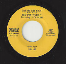♫JAM FACTORY Give Me The Right/Good Lovin' Woman Stereo Village 602 X-OVER SOUL♫