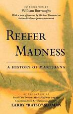 """Sloman, Larry """"Ratso"""" Reefer Madness: A History of Marijuana"""