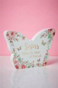 SISTERS MAKE THE BEST OF FRIENDS BUTTERFLY SHAPED PLAQUE SENTIMENT GIFT