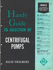 Equipment Brochure - Allis-Chalmers - Centrifugal Pump Selection c1952 (E3290)
