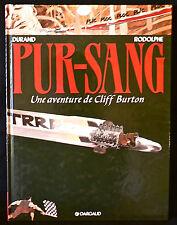 Cliff Burton T6 - Pur-Sang - Rodolphe & Durand - Eds. Dargaud - 1993 - EO