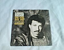 "LIONEL RICHIE - SAY YOU SAY ME - 7"" VINYL SINGLE 1985 MOTOWN WHITE NIGHTS"