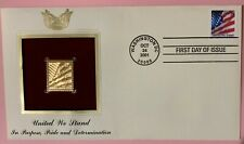 UNITED WE STAND GOLD FLAG STAMP REPLICA - FDC - OCT 24 2001 - 34 Cents - 9/11