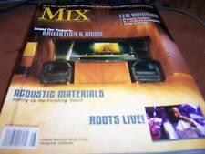 MIX Audio/Music Magazine Aug 2005 Roots Live