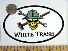 "White Trash 3 1/2"" x 5"" Oval Euro Bumper Sticker B137"