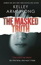 The Masked Truth by Armstrong, Kelley | Paperback Book | 9780349002231 | NEW