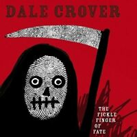 DALE CROVER - THE FICKLE FINGER OF FATE   VINYL LP + MP3 NEW!
