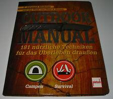 Ratgeber Outdoor Manual 181 nützliche Techniken für das Überleben draußen NEU!