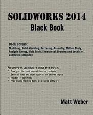 SolidWorks 2014 Black Book: By Weber, Matt