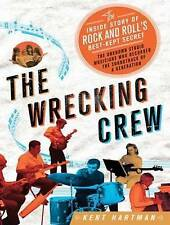 The Wrecking Crew: The Inside Story of Rock and Roll's Best-Kept Secret, Hartman
