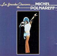 CD - MICHEL POLNAREFF - Les grandes chansons
