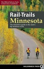 Book Rail-Trails Minnesota: The Definitive Guide to State's Best Multiuse Trails
