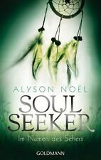 Alyson Noel - Im Namen des Sehers: Soul Seeker (3) - UNGELESEN