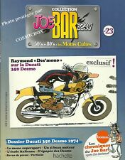 Joe Bar Team BD revue moto DUCATI 350 DESMO Italienne Italian motor bike booklet
