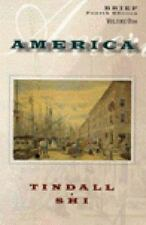 America: A Narrative History Tindall, George Brown Paperback