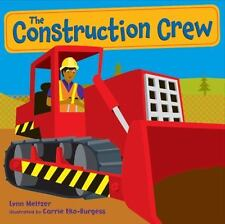 The Construction Crew: By Lynn Meltzer