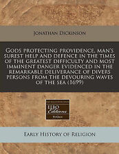 Gods protecting providence, man's surest help and defence in the times of the gr