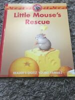Little Animal Adventures: LITTLE MOUSE'S RESCUE (picture book) Readers Digest