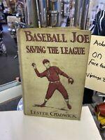 BASEBALL JOE SAVING THE LEAGUE BY LESTER CHADWICK COPYRIGHT 1923