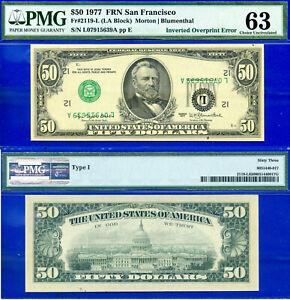 Error Note - 1977 $50 FRN (( Crazy Rare - Inverted Overprint )) PMG 63 # 15639A-