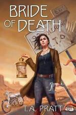 Very Good, Bride of Death, Pratt, T A, Book