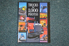Trucks in 1,000 Photos by Gilbert Lecat, Francis Reyes and Jean-Michel...