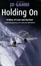 Holding On: A story of love and survival,Jo Gambi
