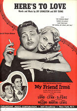 "MY FRIEND IRMA Sheet Music ""Here's To Love"" Dean Martin Jerry Lewis John Lund"