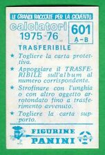TRASFERIBILE CALCIATORI PANINI 1975/76 - NUOVO/NEW N.601 PISA/PISTOIESE