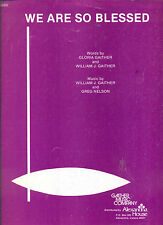 """GAITHERS """"WE ARE SO BLESSED"""" LEAD LINE,CHORDS,VOCAL SHEET MUSIC OUT OF PRINT!!"""