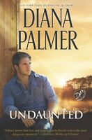 Undaunted, Hardcover by Palmer, Diana, Brand New, Free shipping in the US