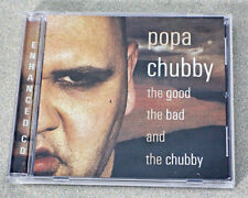 The Good, the Bad and the Chubby by Popa Chubby (CD, Jul-2002, Blind Pig)