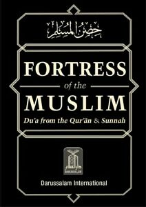 Fortress Of The Muslim (Du'a From The Qur'an & Sunnah)(BRAND NEW 2020 PRINT)