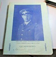 quaderno originale anni '30 CROCIERA AEREA TRANSATLANTICA - TEN. DAMONTE