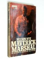 Maverick Marshal Nelson Nye Classic Pulp Western Signet Paperback4th Printing