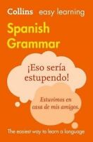 Easy Learning Spanish Grammar by Collins Dictionaries (Paperback book, 2016)
