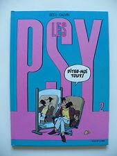 EO (très bel état) - Les Psy 2 (dites-moi tout !) 1994 Bédu & Cauvin