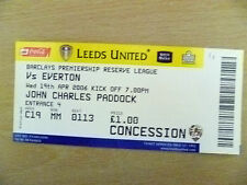 Tickets Reserve League 2006- LEEDS UNITED v EVERTON, 19th Apr (Org, Exc*)
