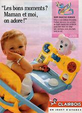 Publicité 1989  Jouets CLAIRBOIS baby bascule ourson pour bébé