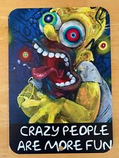 The Simpsons Homer Simpson Art Metal Sign Crazy People Are More Fun 7X10 BAM Box