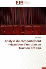 Analyse du Comportement Mecanique d'un Tissu en Traction Off-Axis by Zouari...