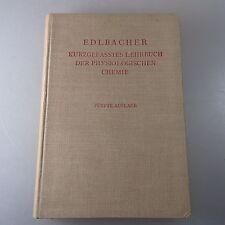 Kurzgefaßtes Lehrbuch der physiologischen Chemie 1938 (41917)